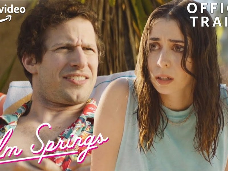 Palm Springs Official Trailer cover Prime Video
